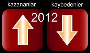 2012'nin kazanan ve kaybeden markalarını seçiyoruz